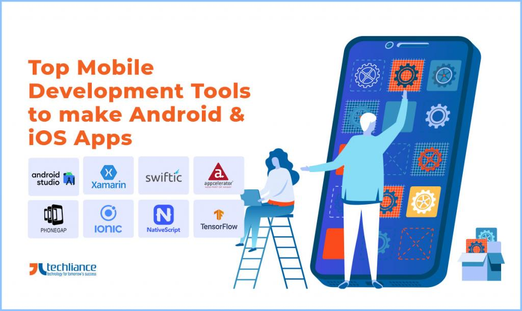 Top Mobile Development Tools to make Android and iOS Apps