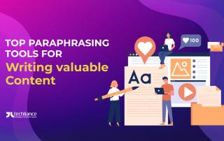 Top Paraphrasing Tools for Writing valuable Content