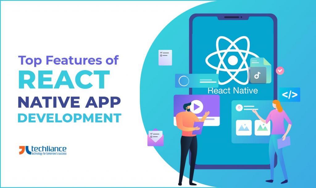 Top features of React Native App Development
