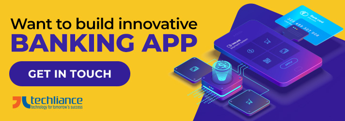 Want to build innovative Banking App