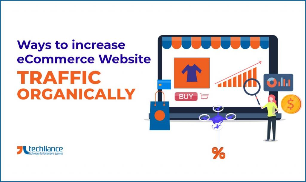 Ways to increase eCommerce Website Traffic organically