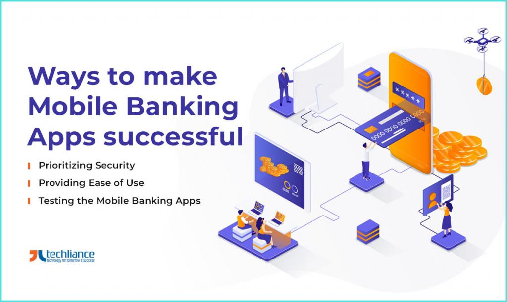 Ways to make Mobile Banking Apps successful