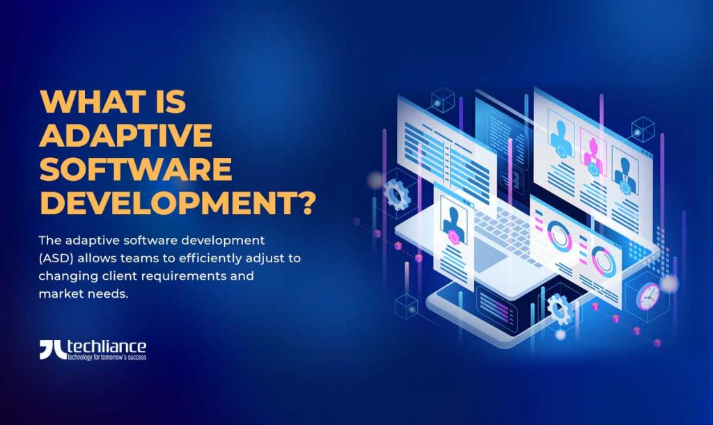 What is Adaptive Software Development