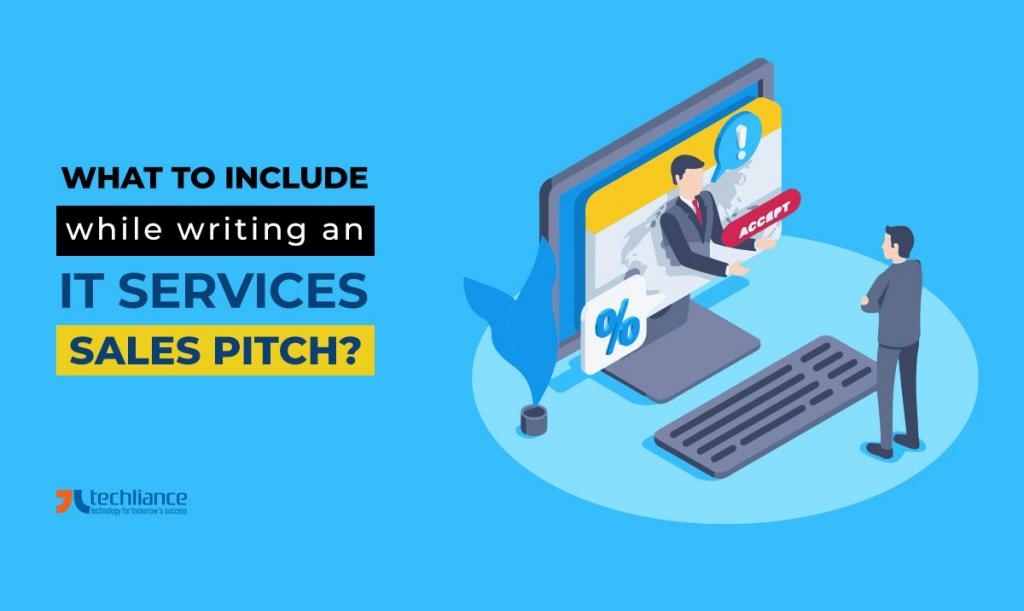What to include while writing an IT Services sales pitch