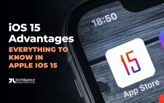 iOS 15 Advantages - Everything to know in Apple iOS 15
